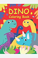 DINO Coloring Book: Dinosaurs Coloring Books for Kids Paperback