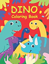 DINO Coloring Book: Dinosaurs Coloring Books for Kids