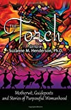 The Torch: Motherwit, Guideposts and Stories of Purposeful Womanhood