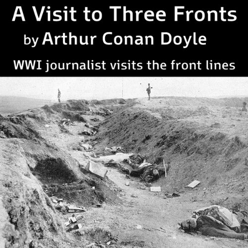 A Visit to Three Fronts audiobook cover art