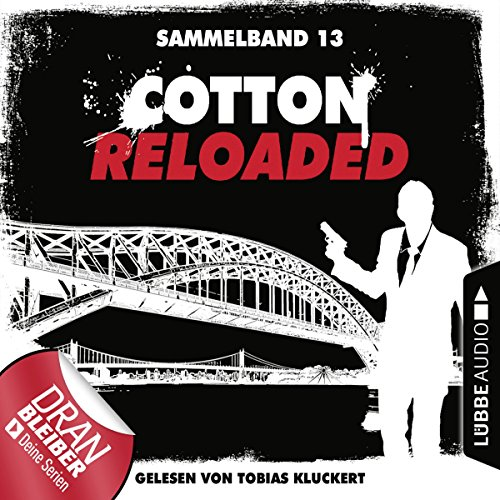 Cotton Reloaded: Sammelband 13 (Cotton Reloaded 37-39) Titelbild