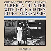 Chicago - The Living Legends by Alberta Hunter and Lovie Austin's Blues Serenaders