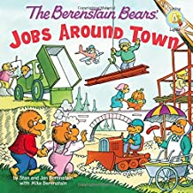 The Berenstain Bears: Jobs Around Town (Berenstain Bears/Living Lights)