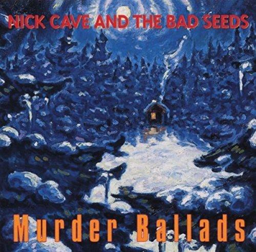 Murder Ballads (2011 Remaster)