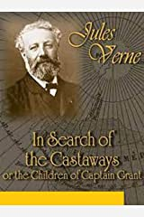 In Search of the Castaways; or the Children of Captain Grant illustrated Kindle Edition