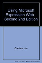 Using Microsoft Expression Web - Second 2nd Edition