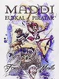 Maddi eta euskal piratak (Maddiren abenturak)