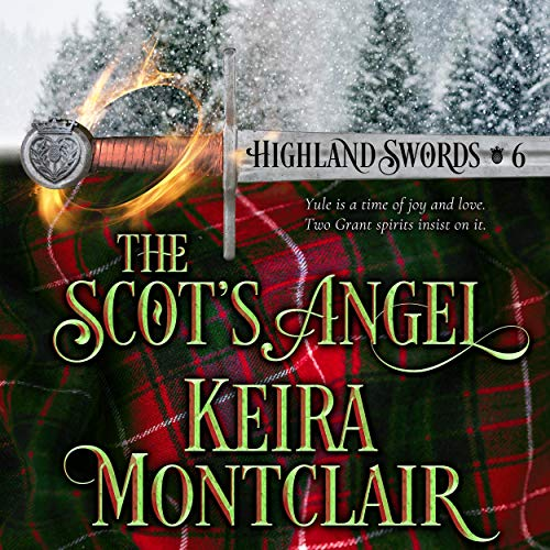 The Scot's Angel Audiobook By Keira Montclair cover art