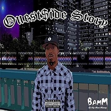 Ouestside Story
