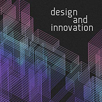 Design and Innovation