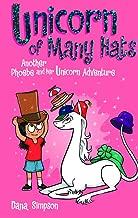 Phoebe and Her Unicorn 7: Unicorn of Many Hats