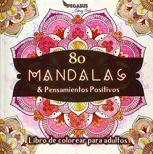 Libro de colorear para adultos: 80 Mandalas & Pensamient