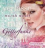 GötterFunke - Verlasse mich nicht! (2 mp3-CD): Band 3, Ungekürzte Lesung, ca. 620 Min.