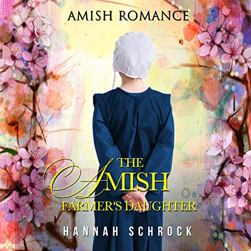 The Amish Farmer's Daughter audiobook cover art
