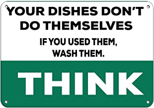 Think Dishes Don't Do Themselves If You Used Them, Wash Them Vinyl Sticker Decal 8