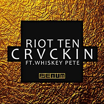 Crvckin Ft. Whiskey Pete