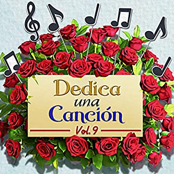 Dedica Una Canción, Vol. 9