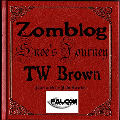 Zomblog: Snoe's Journey cover art