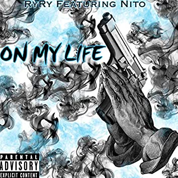On My Life (feat. Nito)