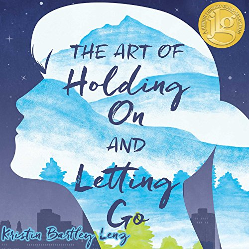 The Art of Holding on and Letting Go audiobook cover art