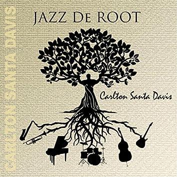 Jazz De Root