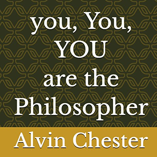 You, You, You Are the Philosopher audiobook cover art