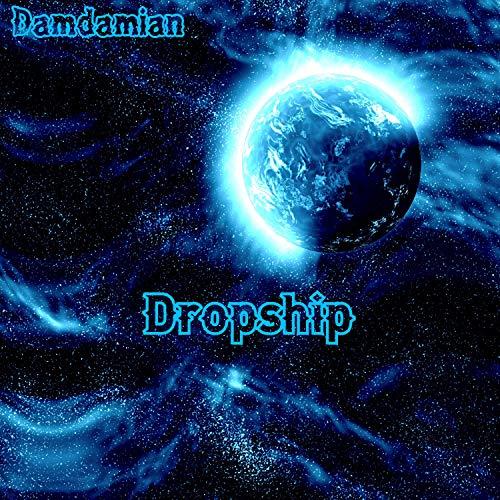 Dropship (Instrumental)