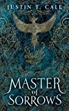 Master of Sorrows (The Silent Gods Series, Book 1) (The Silent Gods Series, 1)