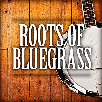 Roots of Bluegrass