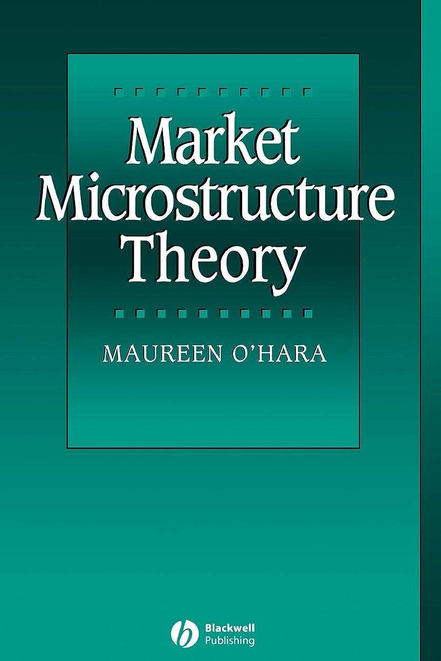 原理止まる試みMarket Microstructure Theory