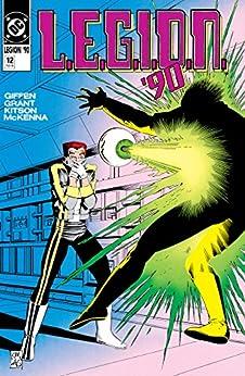L.E.G.I.O.N. (1989-1994) #12 (LEGION (1989-1994)) by [Alan Grant, Keith Giffen, Kevin Maguire, Al Gordon, Barry Kitson, Mark McKenna, Lovern Kindzierski]