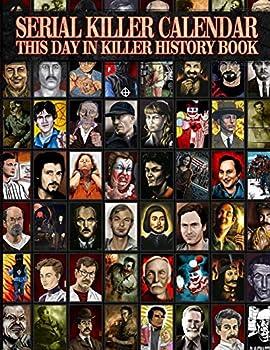 Serial Killer Calendar  This Day In Killer History