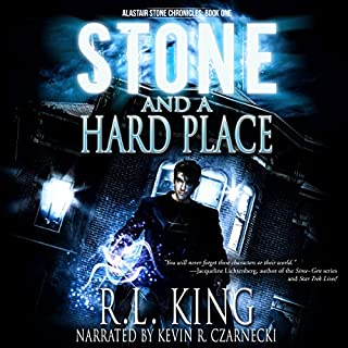 Stone and a Hard Place     The Alastair Stone Chronicles, Book 1              By:                                                                                                                                 R. L. King                               Narrated by:                                                                                                                                 Kevin R. Czarnecki                      Length: 10 hrs and 8 mins     460 ratings     Overall 4.1