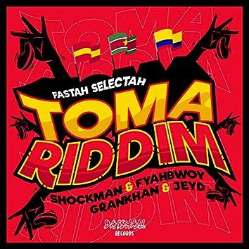 TOMA RIDDIM