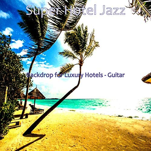 Super Hotel Jazz