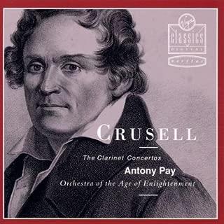 Crusell: The Clarinet Concertos, Nos. 1-3