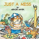 Just a Mess (Little Critter) (Look-Look)