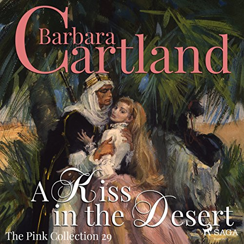 A Kiss in the Desert (The Pink Collection 29) audiobook cover art