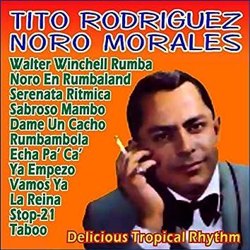 Delicious Tropical Rhythm