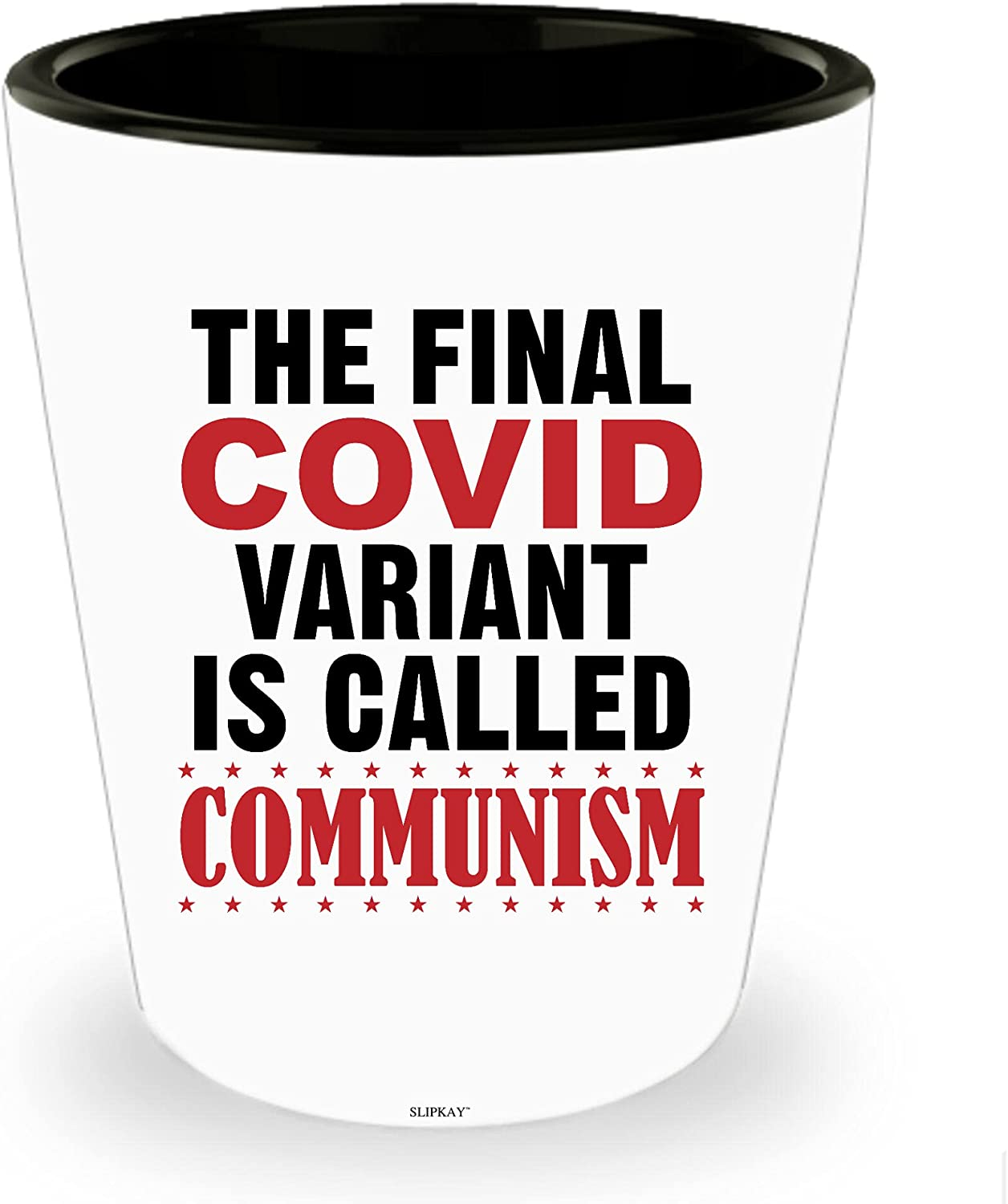 The Final C.ovid Variant Is Shot Glass Communism Called Max 66% OFF Charlotte Mall