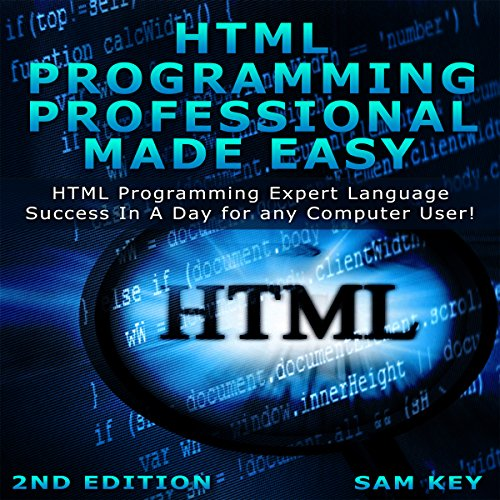 HTML Programming Professional Made Easy, 2nd Edition Titelbild