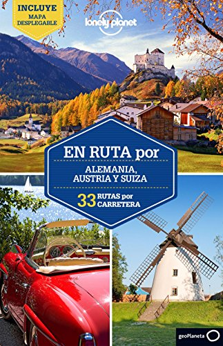 En ruta por Alemania, Austria y Suiza 1 (Guías En ruta Lonely Planet)