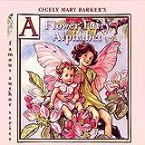 Cicely Mary Barker's A Flower Fairy Alphabet