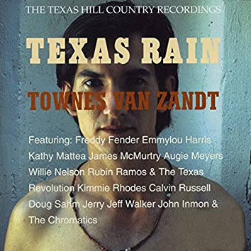 Texas Rain: The Texas Hill Country Recordings