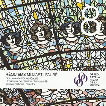 Els Volums del Palau: 8. Wolfang Amadeus Mozart & Gabriel Fauré: Requiem