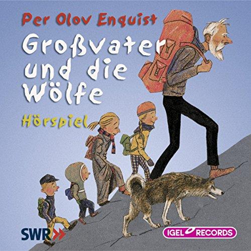 Großvater und die Wölfe audiobook cover art