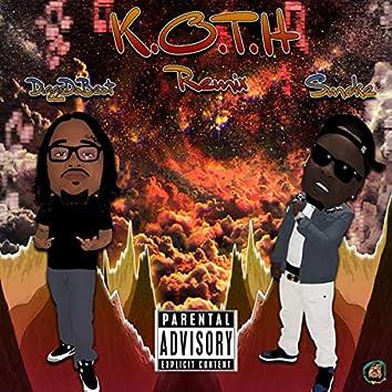 K.O.T.H (Remix)