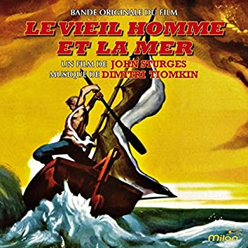 Le vieil homme et la mer (Bande originale du film de John Sturges)