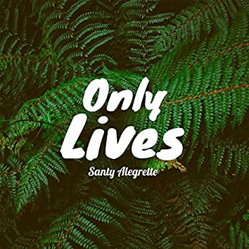 Only Lives