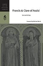 Francis & Clare of Assisi: Selected Writings (HarperCollins Spiritual Classics)